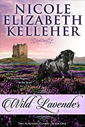 Wild Lavender: The Aurelian Guard - Book One