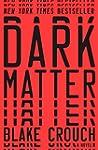Dark Matter: A Novel