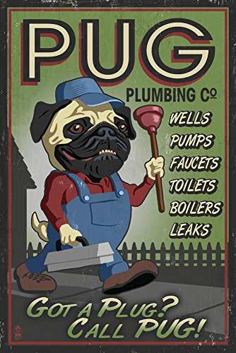 Pug - Retro Plumbing Ad  SIGNED Print Master Giclee Print