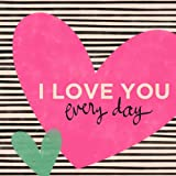 Oopsy Daisy I Love You Everyday by Ampersand Design Studio Canvas Wall Art, 18 by 18-Inch