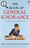 QI: The Book of General Ignorance: The Noticeably Stouter Edition by John Lloyd (2010-08-01)