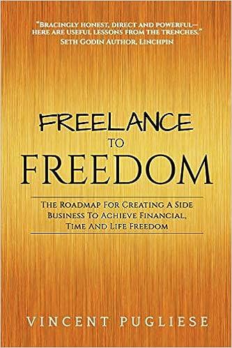 Freelance to Freedom: The Roadmap