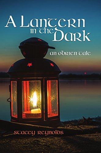 A Lantern in the Dark: An O'Brien Tale (The O'Brien Tales Book 2) ()