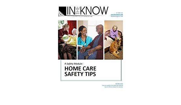 Nurse Aide Inservice Home Care Safety Tips From In The