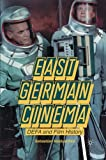 East German Cinema: DEFA and Film History
