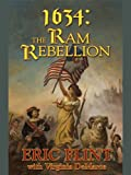 1634: The Ram Rebellion (Ring of Fire Series Book 4)