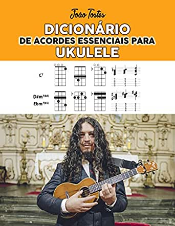 Dicionário de acordes essenciais para ukulele eBook
