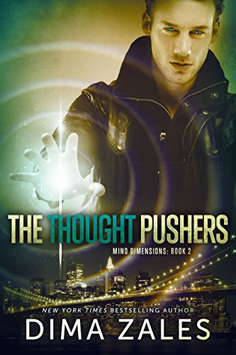 The Thought Pushers Mind Dimensions Book 2