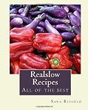 Realslow Recipes, Sara Rissolo, 1496166434