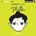 Pluto: A Wonder Story | R. J. Palacio