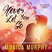 Never Let You Go: The Never Series, Book 2   Monica Murphy