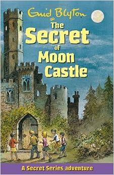 Book The Secret of Moon Castle (Secret Series)