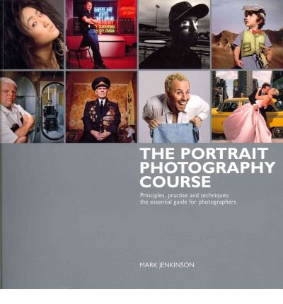 [(The Portrait Photography Course )] [Author: Mark Jenkinson] [Sep-2011] PDF ePub fb2 book