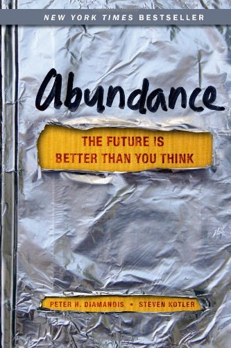 Read Online Abundance: The Future Is Better Than You Think pdf