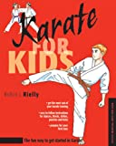Karate for Kids (Martial Arts for Kids Series)