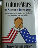 Culture Wars, James D. Hunter, 0465015336
