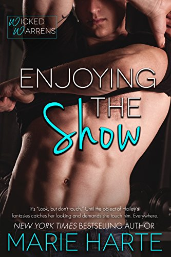 Enjoying the Show (Wicked Warrens Book 1)
