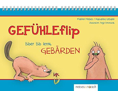 GEFÜHLEflip - Biber Bib lernt GEBÄRDEN