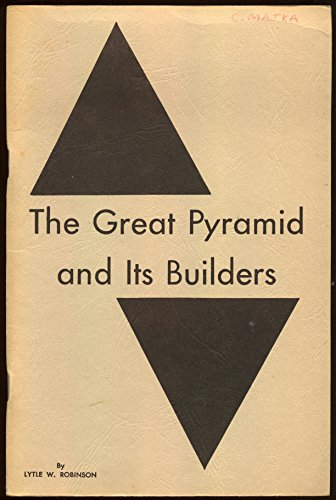 (The Great Pyramid and Its Builders)