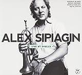 Alex Sipiagin - Live at Smalls