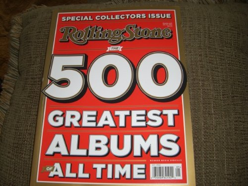 ROLLING STONE SPECIAL, THE 500 GREATEST ALBUMS OF ALL TIME, ROLLING STONE SPECIAL (# 01) (Greatest 500 Albums Stone Rolling)