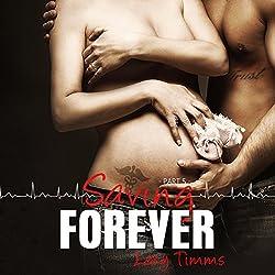 Saving Forever: Part 5