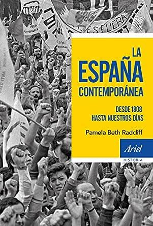La España contemporánea: Desde 1808 hasta nuestros días eBook ...