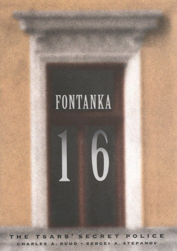 Fontanka 16: The Tsars' Secret Police by Brand: Mcgill Queens Univ Pr