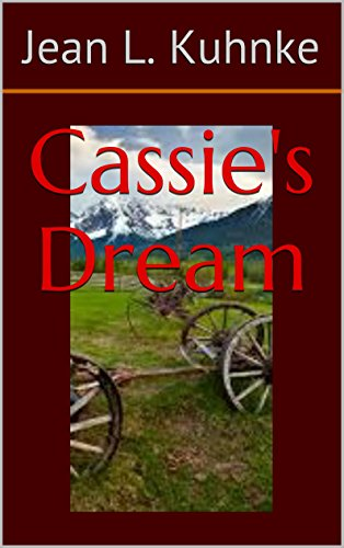 Cassie's Dream by [Kuhnke, Jean L.]