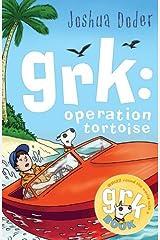 Grk: Operation Tortoise (A Grk Book) by Doder, Joshua (2007) Paperback Paperback
