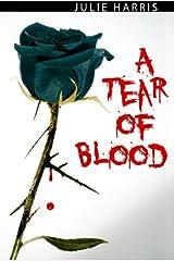 A Tear of Blood Kindle Edition