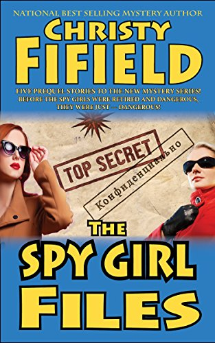 The Spy Girls Files