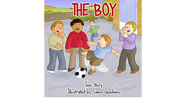 The Boy (Adventurers Book 3) (English Edition) eBook: Tom Story, Simon Goodway: Amazon.es: Tienda Kindle