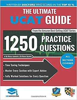 The Ultimate UCAT Guide: Fully Worked Solutions, Time Saving