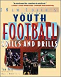 Youth Football Skills & Drills: A New Coach's Guide (International Marine-RMP)
