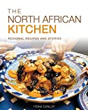 The North African Kitchen, Fiona Dunlop, 1566569532