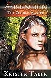 Ærenden - the Zeiihbu Master, Kristen Taber, 0985120061