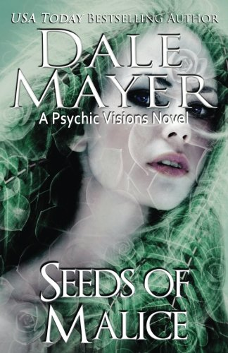 Seeds of Malice (Psychic Visions) (Volume 11)