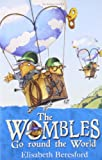 The Wombles Go Round the World, Elisabeth Beresford, 1408808358