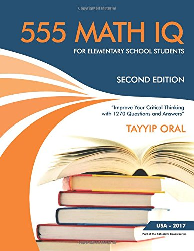 555 math IQ  for elementary school students: mathematic intelligence questions (555  math IQ questions) (Volume 2)