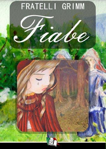 Le Fiabe dei Fratelli Grimm (Italian Edition)