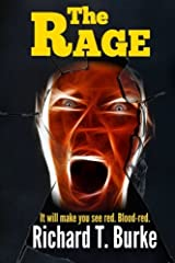 The Rage by Richard T. Burke (2015-11-22) Paperback