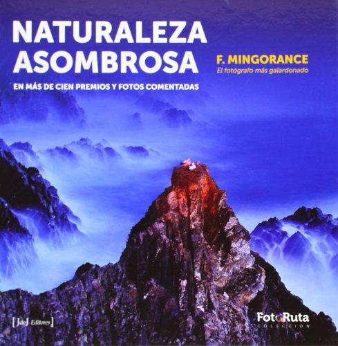 Descargar Libro Naturaleza Asombrosa Francisco Mingorance