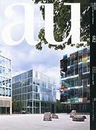 a+u (エー・アンド・ユー) 2010年 11月号 [雑誌]