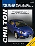 Chilton's Volkswagen New Beetle 1998-05 Repair Manual, Bob Henderson, 156392711X