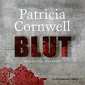 Blut (Kay Scarpetta 19) | Patricia Cornwell