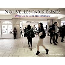 NOUVELLES PARISIENNES: Dans les rues de Shinjuku XIV (French Edition)