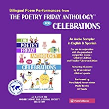 The Poetry Friday Anthology for Celebrations (Children's Edition): Holiday Poems for the Whole Year in English and Spanish Audiobook by Sylvia Vardell, Janet Wong Narrated by David Bowles,  full cast
