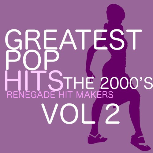 Greatest Pop Hits - The 2000's Vol. 2 ()