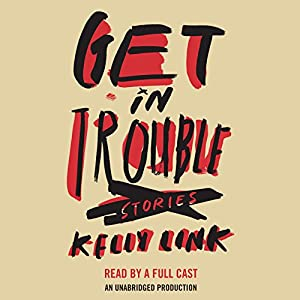 Get in Trouble Audiobook
